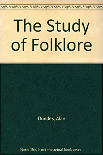 alan dundes the study of folklore pdf