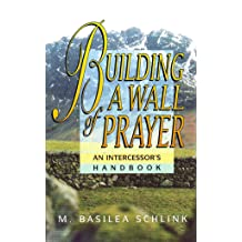 building a wall of prayer basilea schlink free pdf