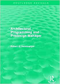 architectural programming & predesign manager by robert hershberger pdf